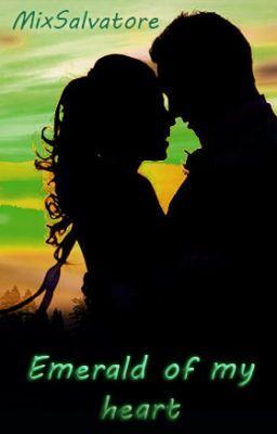 "Read ""Emerald of my heart [Wattys2015 JustWriteIt] - Chapter 3"" #wattpad #romance"