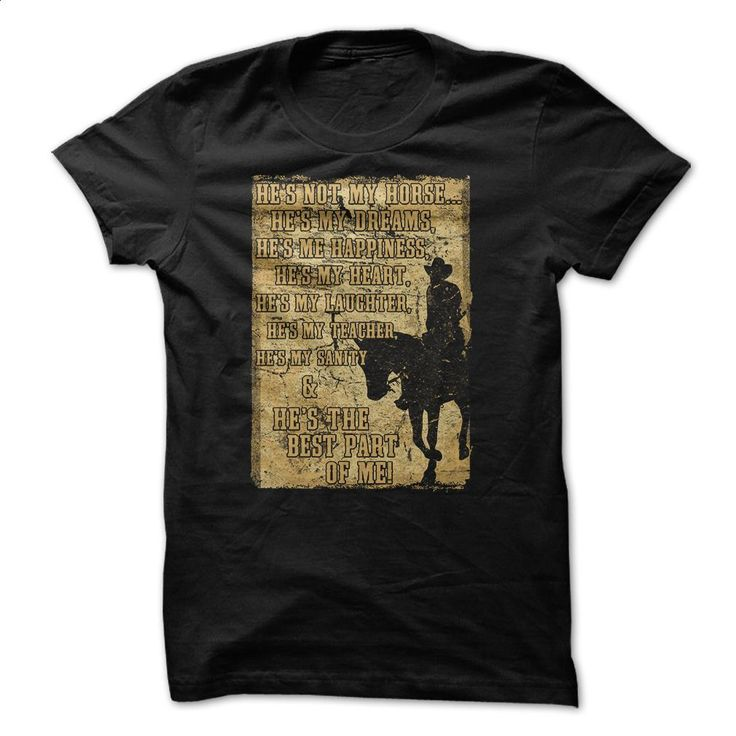 Hes not only my horse T Shirts, Hoodies, Sweatshirts - #t shirt designer #hoodie jacket. PURCHASE NOW => https://www.sunfrog.com/No-Category/Hes-not-only-my-horse.html?60505