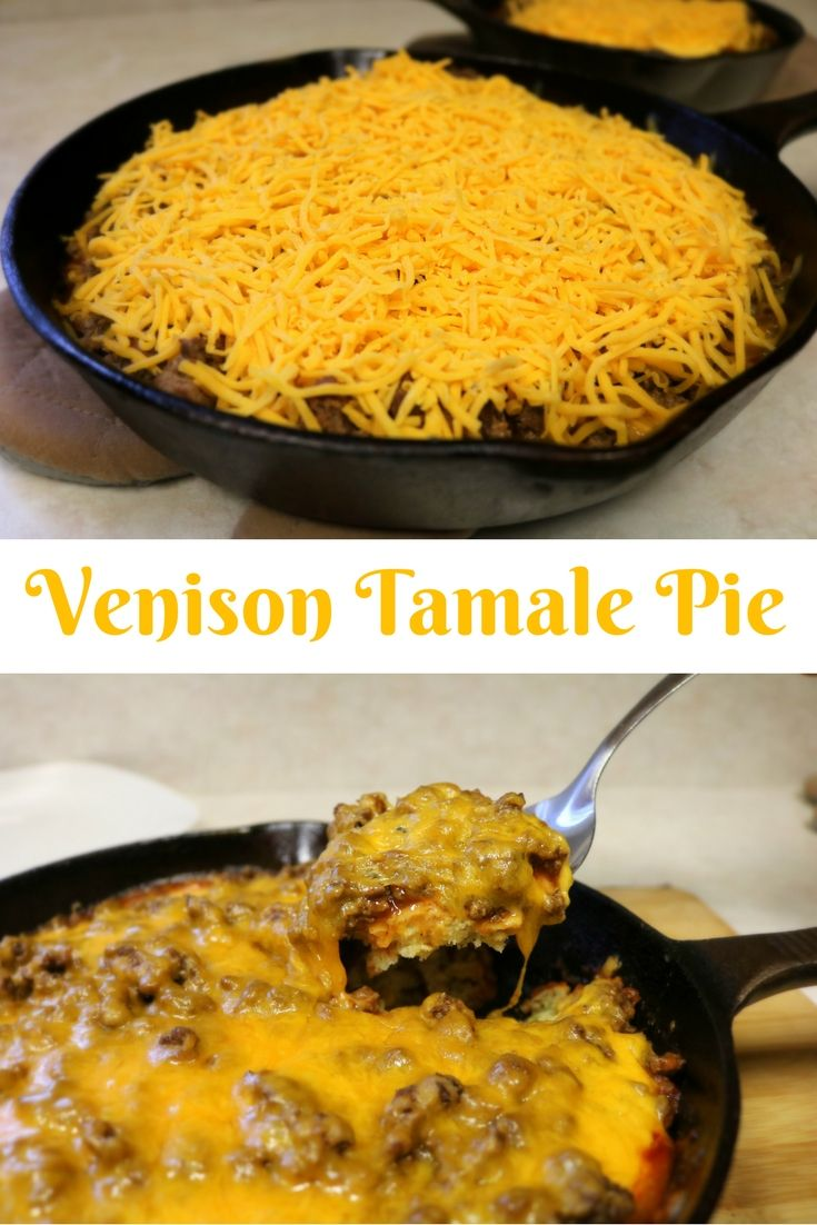 Venison Tamale Pie Collage Deer Recipes Venison Recipes Deer Meat Recipes