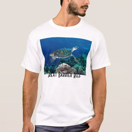 Hawksbill Sea Turtle Great Barrier Reef Coral Sea T-Shirt - click/tap to personalize and buy