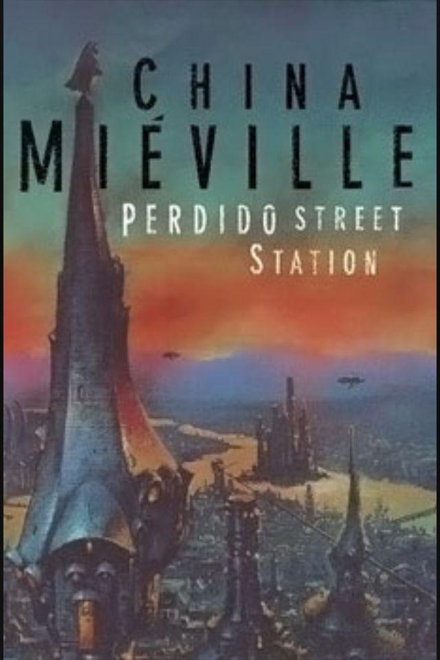 China Mieville / Perdido Sokağı İstasyonu