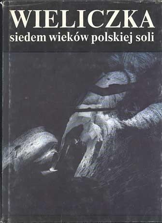 Wieliczka.Siedem wieków polskiej soli, Marian Hanik (tekst), Stanisław Klimowski (zdjęcia), Interpress, 1988, http://www.antykwariat.nepo.pl/wieliczkasiedem-wiekow-polskiej-soli-p-241.html