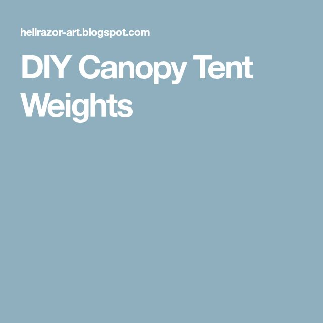 DIY Canopy Tent Weights  sc 1 st  Pinterest & Best 25+ Canopy weights ideas on Pinterest | Tent weights Canopy ...