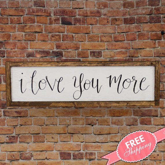 I Love You More Mother S Day Gift Sign Rustic Wood Etsy Carved Wood Wall Decor Hobby Lobby Wall Decor Wood Frame Sign