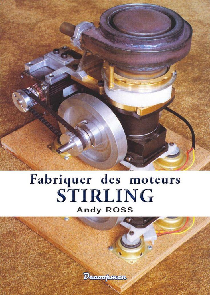 Stirling : Fabriquer des moteurs STIRLING