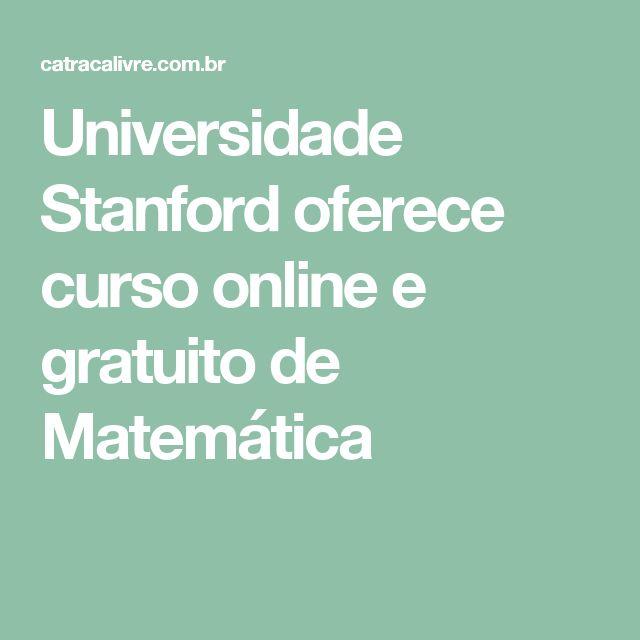 Universidade Stanford oferece curso online e gratuito de Matemática