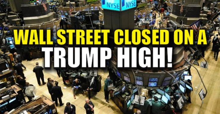 Wall Street Closed on a YUGE TRUMP HIGH! 11/9/16