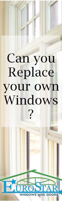 find out what's involved in a DIY window replacement project http://www.eurostarwindows.ca/can-i-replace-my-windows-myself