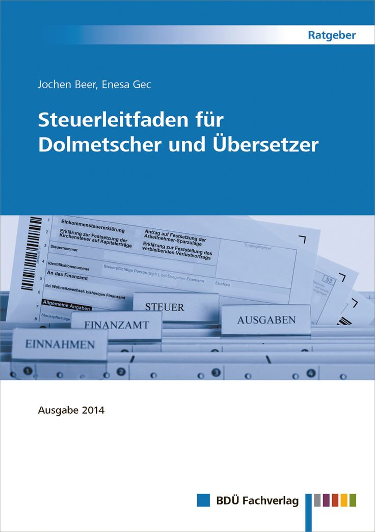 Jochen Beer, Enesa Gec Steuerleitfaden für Dolmetscher und Übersetzer Ausgabe 2014