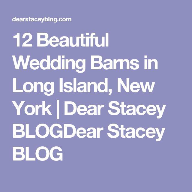 12 Beautiful Wedding Barns in Long Island, New York | Dear Stacey BLOGDear Stacey BLOG
