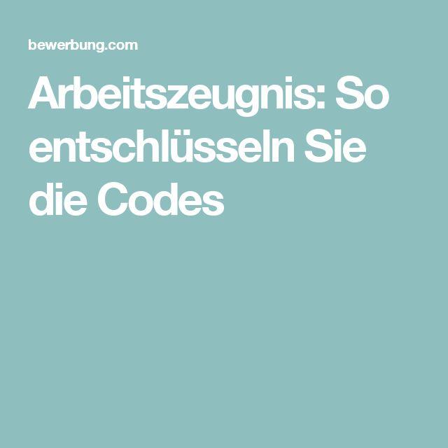 Arbeitszeugnis: So entschlüsseln Sie die Codes