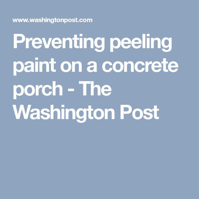 Remove Peeling Paint Bathroom Wall: Best 25+ Painting Concrete Porch Ideas On Pinterest