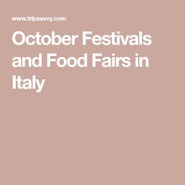 October Festivals and Food Fairs in Italy