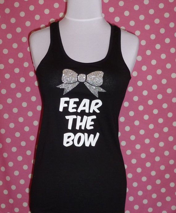 Cheer Tank Top   Fear The Bow  Cheerleading Shirt on Etsy, $19.00