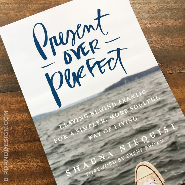 Present Over Perfect – Shauna Niequist