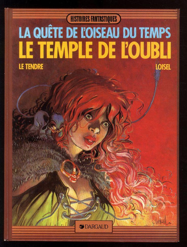 QUETE DE L'OISEAU DU TEMPS (La) T.2  Le Temple de l'Oubli   LOISEL / LE TENDRE