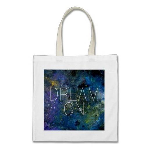 Dream on cosmic quote bag