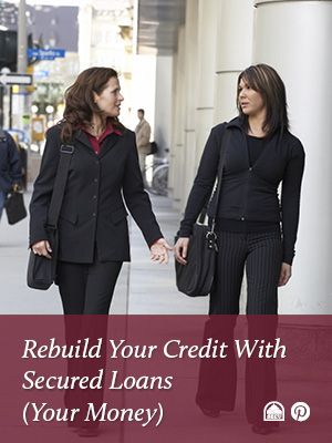 Rebuild Credit With Secured Loans (Your Money) -  State Employees Credit Union.