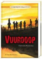 recensie van #leesheld KimP over Christien Boomsma – Vuurdoop | http://www.ikvindlezenleuk.nl/2016/04/christien-boomsma-vuurdoop/