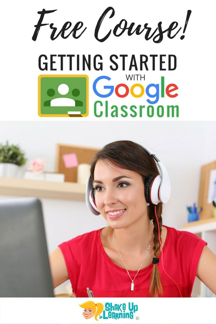 Free Mini Course for Teachers: Getting Started with Google Classroom
