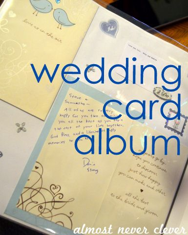 How to Make a Simple Wedding Card Album by Natalie Parker I'm SO doing this!!!  And I can add the scrapbooked sign-ins from my wedding too: