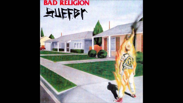 Bad Religion - Suffer (Full Studio Album)