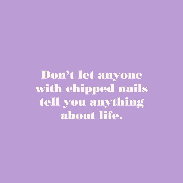 essie life motto... Like, seriously.