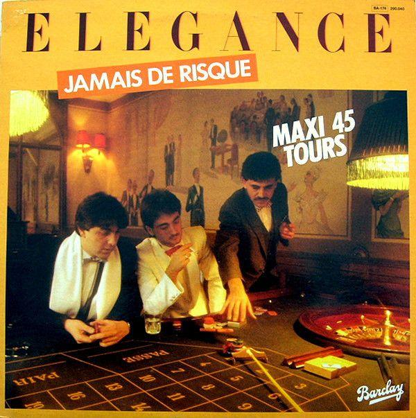Elegance (7) - Jamais De Risque at Discogs