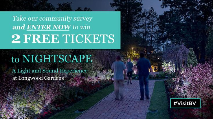 Calling all Chester County community members! Enter to win 2 FREE tickets to Longwood Gardens' Nightscape: A Light & Sound Experience by Klip Collective by taking this brief brand-related survey for Chester County's Brandywine Valley. (Please complete survey by September 12th to be entered to win)