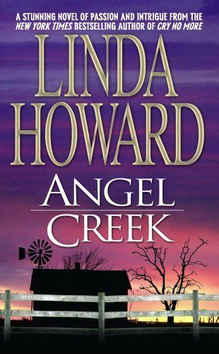 Angel Creek by Linda Howard.