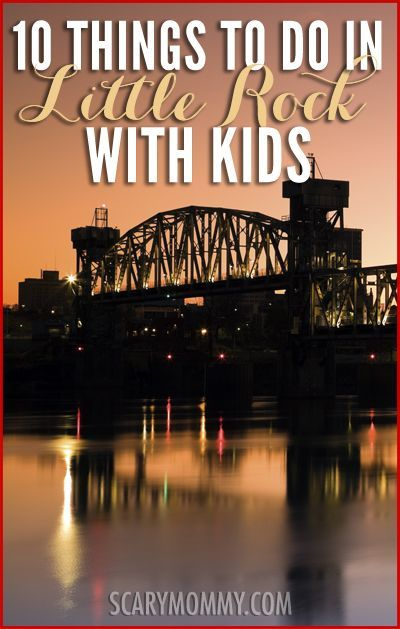 Little Rock isn't just the capital of Arkansas; it's also a great weekend getaway or even longer vacation. And with so many free outdoor activities, it's a very inexpensive place to visit. Get great tips and ideas for fun things to do with the kids (from a real mom who KNOWS) in Scary Mommy's travel guide!  summer | spring break | family vacation | parenting advice