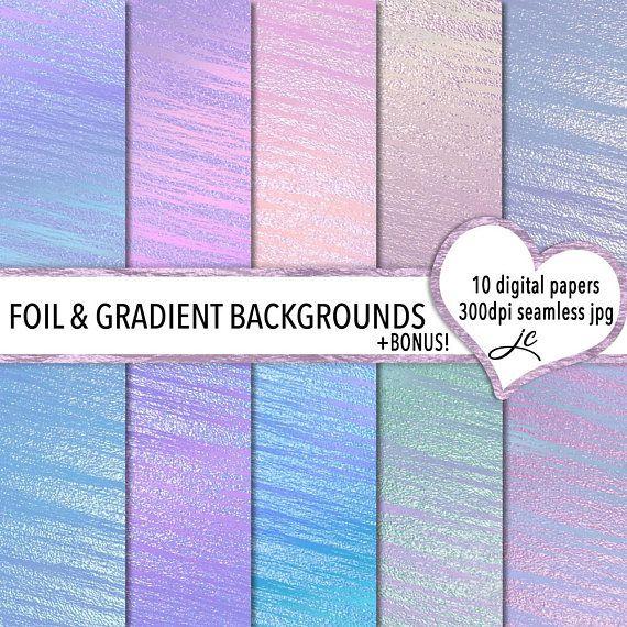 Foil and Gradient Backgrounds Digital Papers  BONUS Photoshop