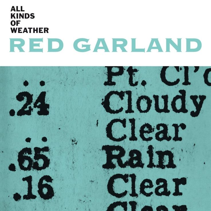 Red Garland recorded All Kinds Of Weather for the Prestige label #onthisday in 1958. The album includes performances by Paul Chambers and Art Taylor.
