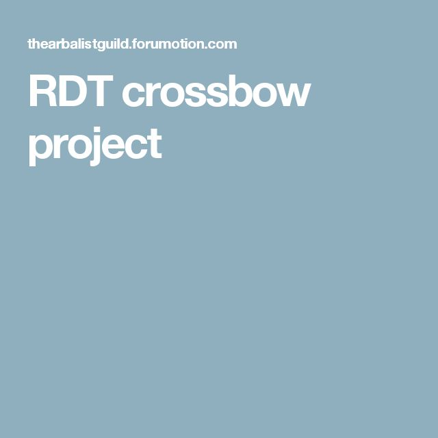 RDT crossbow project
