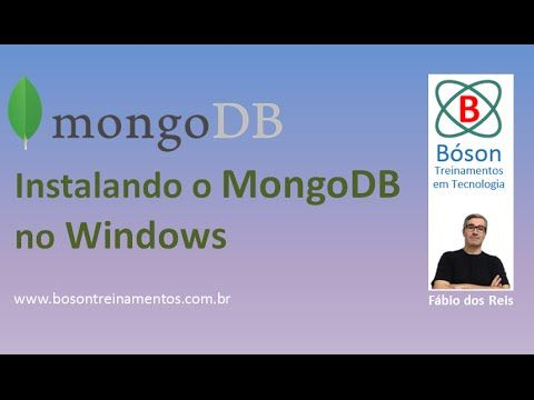 #MongoDB - Instalando no Microsoft Windows