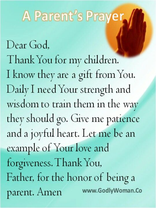 A parent's prayer. I needed this today :(
