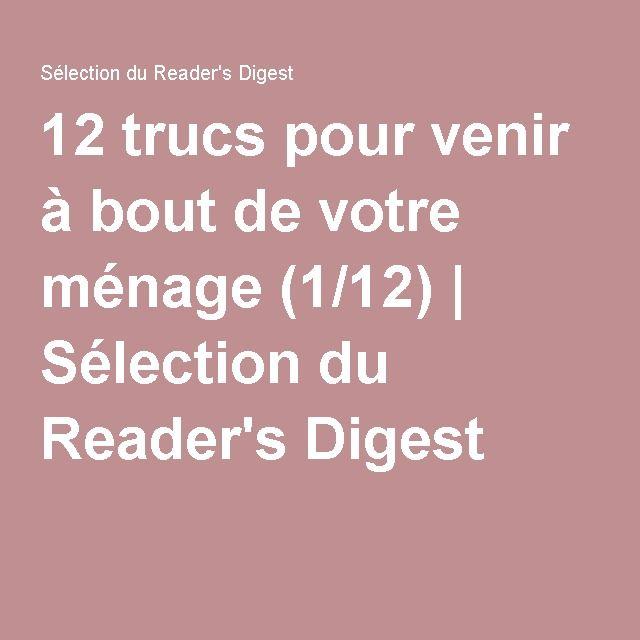 12 trucs pour venir à bout de votre ménage (1/12) | Sélection du Reader's Digest