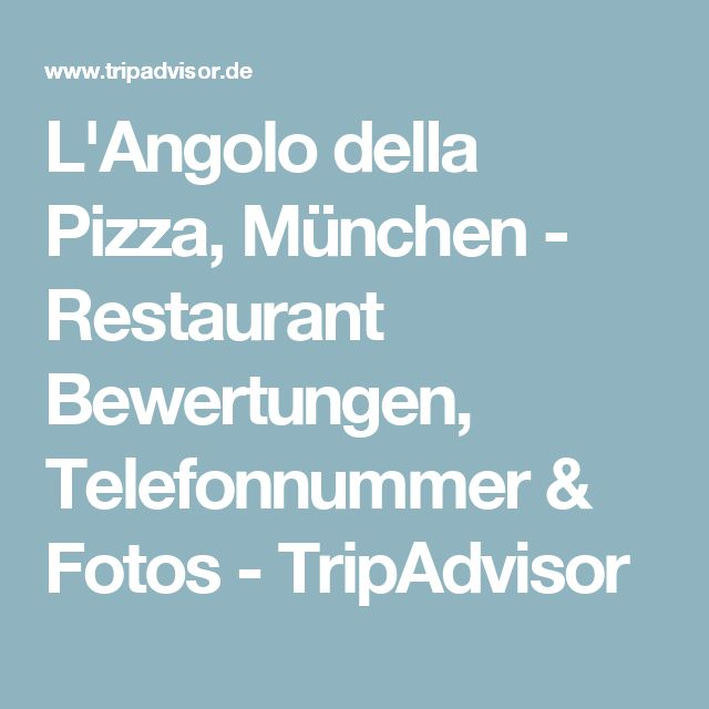 L'Angolo della Pizza, München - Restaurant Bewertungen, Telefonnummer & Fotos - TripAdvisor