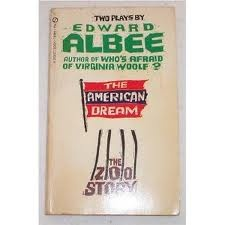 edward albees the american dream is the premier example of the theater of the absurd Introduction and acknowledgements the president of the modern language association at the time film for drama specialists addressed the 2006 mla convention as.