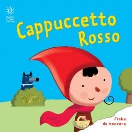 Cappuccetto Rosso, versione tutta da toccare di Franco Cosimo Panini.