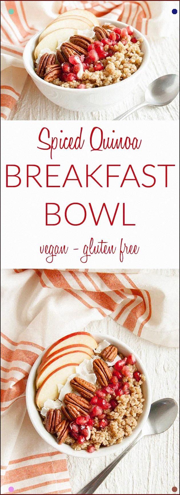 Spiced Quinoa Breakfast Bowl Vegan, Gluten Free – This Healthy Protein Rich Brea…