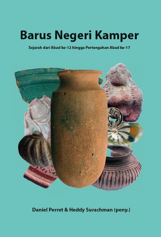 Barus Negeri Kamper by Daniel Perret & Heddy Surachman. Published on 16 November 2015.