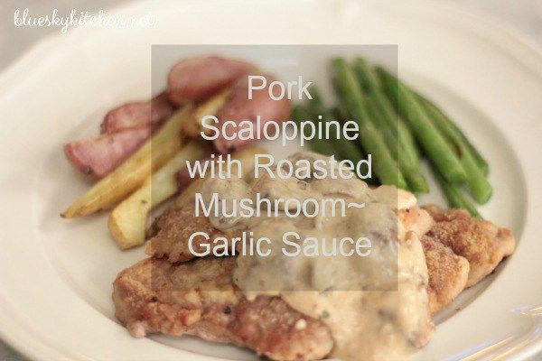 Why and How You Should Make Pork Scaloppine