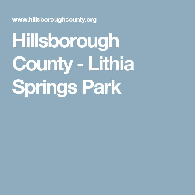 Hillsborough County - Lithia Springs Park