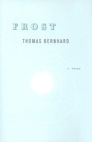 Frost by Thomas Bernhard