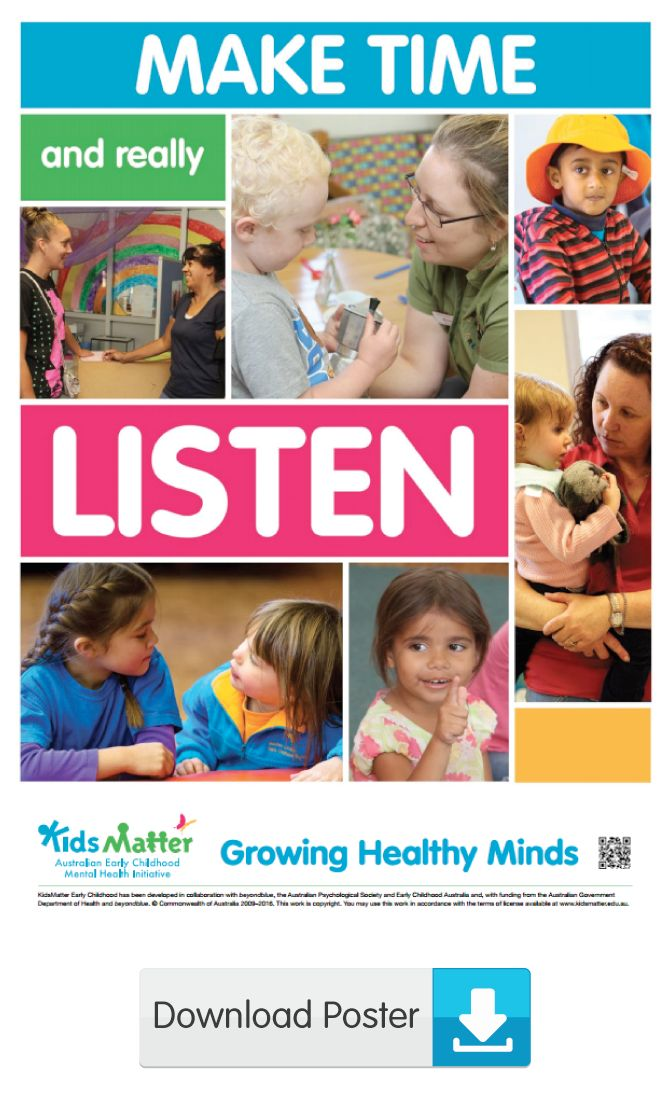 Make time and really listen | kidsmatter.edu.au Early Childhood Mental Health