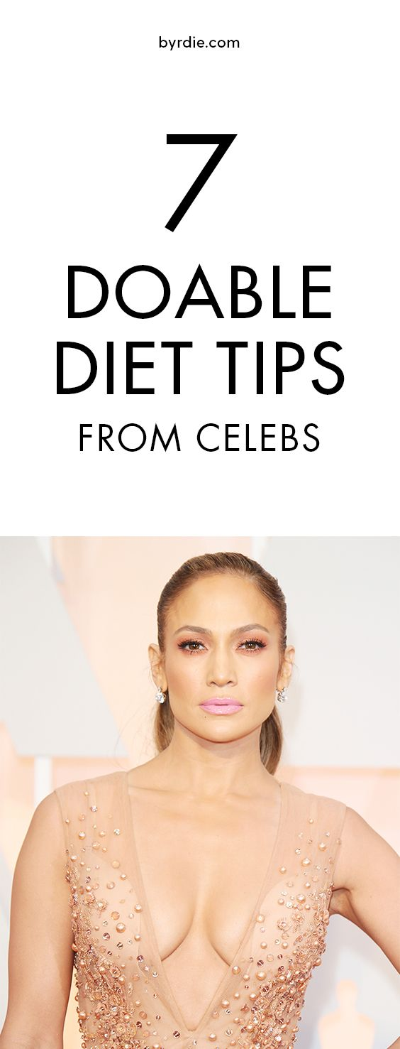 7 celeb diet tips that are totally doable