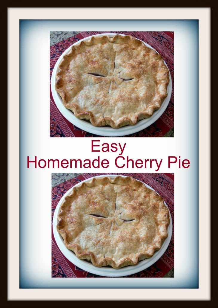 Can't get much easier then this Homemade Cherry Pie.   You can either make your own crust or use a store-bought one.