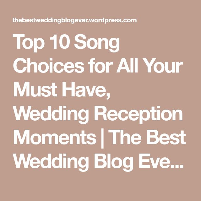 The Best Wedding Blog Ever By Marilyn S: Best 25+ Wedding Reception Playlist Ideas On Pinterest