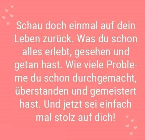 ...!! :) #stolz #Rückblick #Leben #Probleme #meistern #Stärke #besenstilvoll